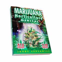 Marihuana: Horticultura Del...